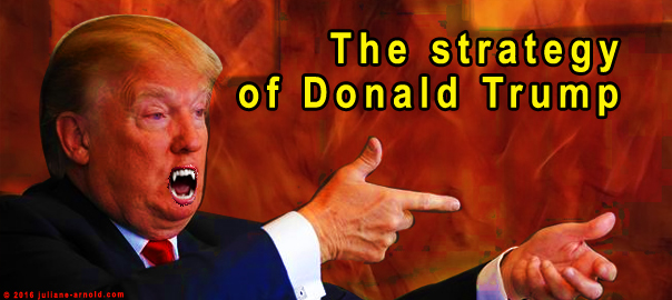 The strategy of Donald Trump